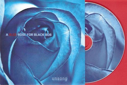 A Blue Rose For Black Bob
